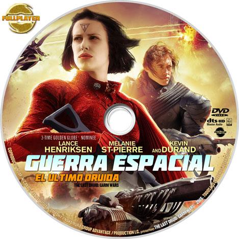 Guerra-Espacial-(The-Last-Druid-Garm-Wars)-2016-DVD-LABELv2